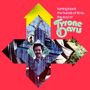 Turning Back the Hands of Time, The Soul of Tyrone Davis