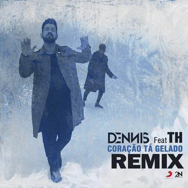Coração Tá Gelado (Dennis, DANNE & Liporaci Remix)
