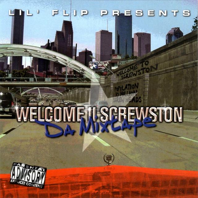 Welcome II Screwston (Lil' Flip Presents)