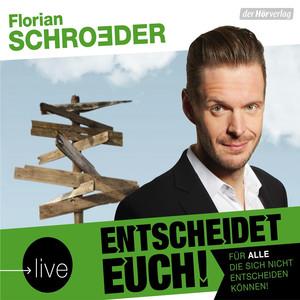 Entscheidet Euch! (Live) [Für alle, die sich nicht entscheiden können!] Audiobook