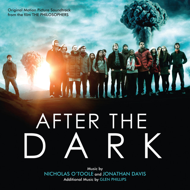 After The Dark (The Philosophers) [Original Motion Picture Soundtrack]