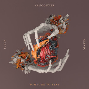 Someone To Stay - Vancouver Sleep Clinic
