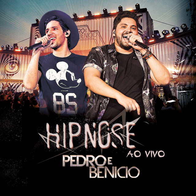 Album cover for Hipnose Ao Vivo by Pedro e Benicio
