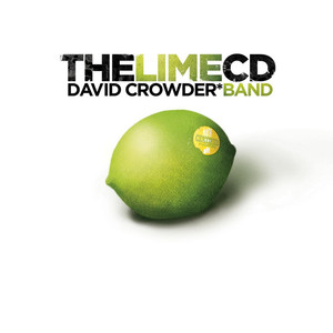The Lime CD - David Crowder Band