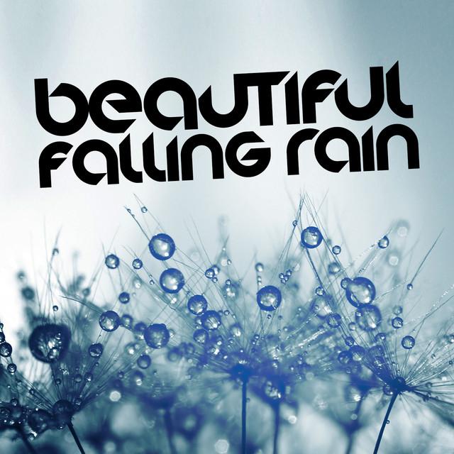 Beautiful Falling Rain Albumcover