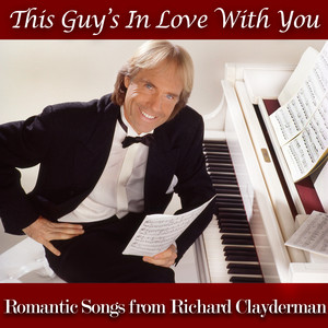 This Guy's in Love With You - Romantic Songs from Richard Clayderman Albumcover