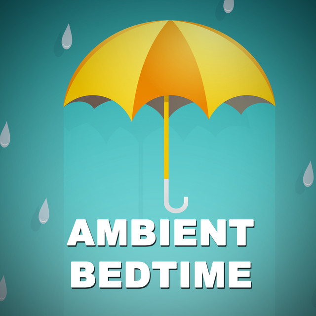 Ambient Bedtime