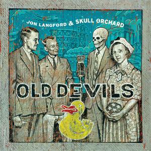 Album cover for Old Devils by Jon Langford & Skull Orchard