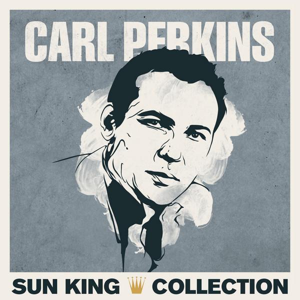 Sun King Collection - Carl Perkins