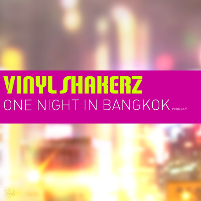 One Night in Bangkok (Remixed)