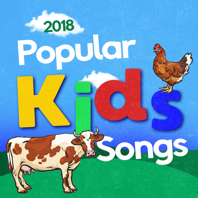 2018 Popular Kids Songs by The Little Kids Band on Spotify