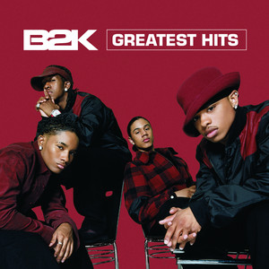 Greatest Hits - B2K