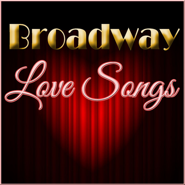 Various Artists Broadway Love Songs album cover