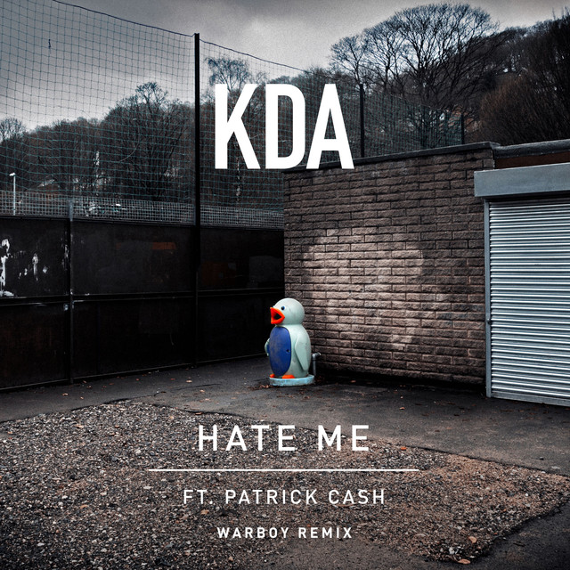 Hate Me (feat. Patrick Cash) [Warboy Remix]