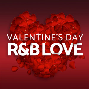 Valentine's Day - R&B Love album