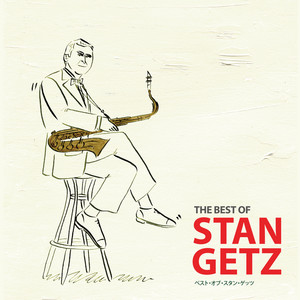 The Best Of Stan Getz