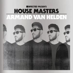 Defected Presents House Masters - Armand Van Helden