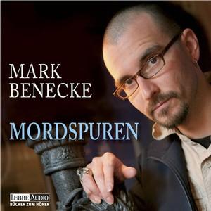 Mordspuren - Neue spektakuläre Kriminalfälle - erzählt vom bekanntesten Kriminalbiologen der Welt Audiobook