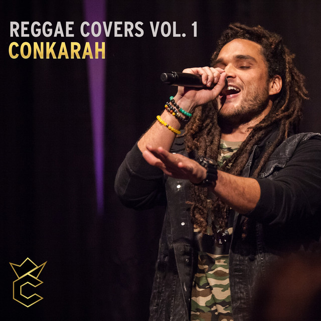 Reggae Covers Vol 1 By Conkarah On Spotify