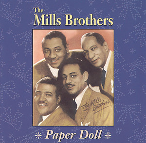 Paper Doll - The Mills Brothers