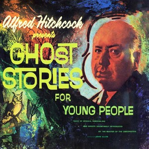 Alfred Hitchcock Presents Ghost Stories For Young People Audiobook