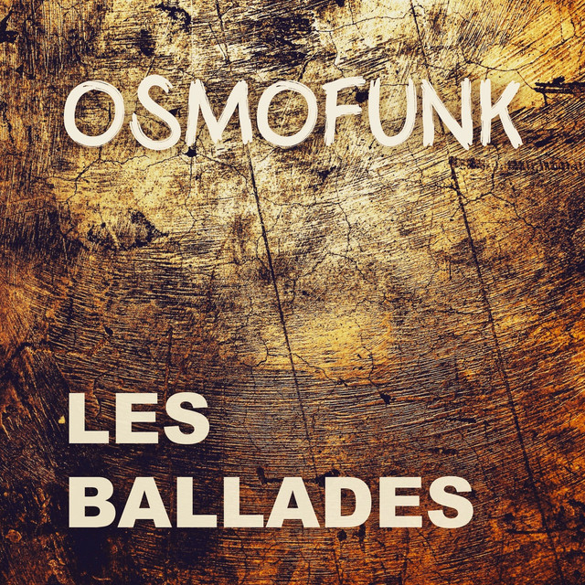 Album cover for Les ballades by Osmofunk