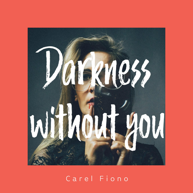 Darkness Without You