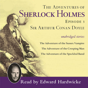 Adventures of Sherlock Holmes, Vol. 3 (Unabridged)