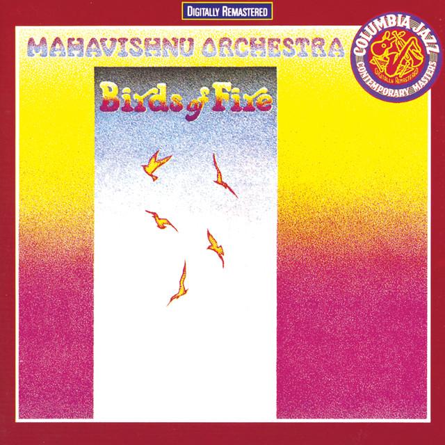 Birds Of Fire Album By Mahavishnu Orchestra Lyreka