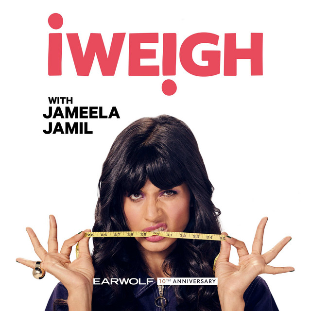 How to pick up interesting podcasts about celebrities, online transcriber - I Weigh with Jameela Jamil   Podcast on Spotify