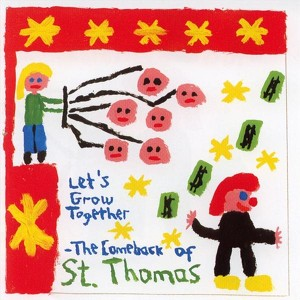 Let's Grow Together - The Comeback Of St. Thomas Albumcover