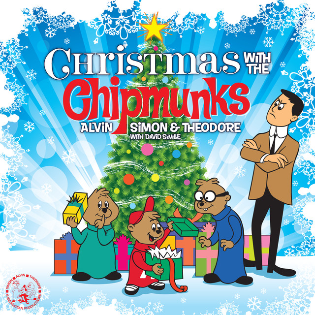 The Chipmunk Song (Christmas Don't Be Late) - Remastered 1999
