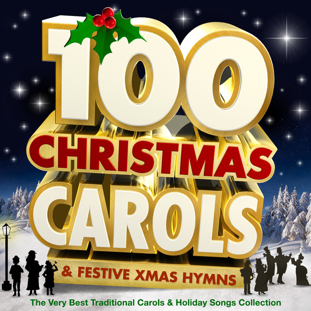 100 christmas carols festive xmas hymns the very best traditional carols holiday songs collection by the oxford trinity choir on spotify - Best Christmas Hymns