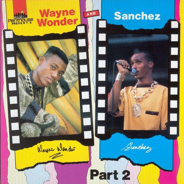 Wayne Wonder and Sanchez, Pt. 1