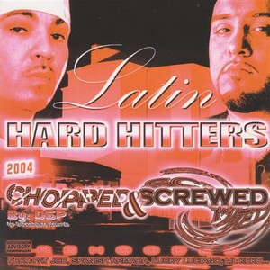 Latin Hard Hitters - Chopped & Screwed Albumcover