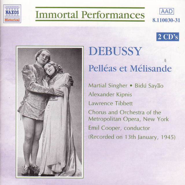 Debussy: Pelleas Et Melisande (Singher, Sayao, Kipnis) (1945) Albumcover