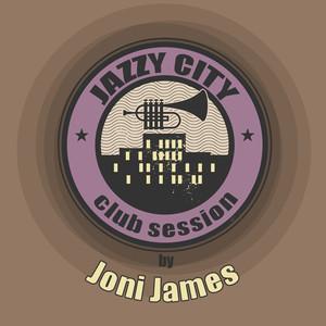 JAZZY CITY - Club Session by Joni James album