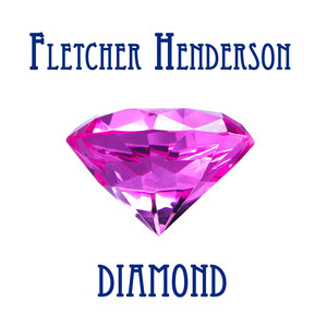 Fletcher Henderson Diamond album