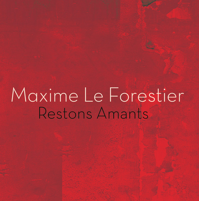restons amants a song by maxime le forestier on spotify. Black Bedroom Furniture Sets. Home Design Ideas