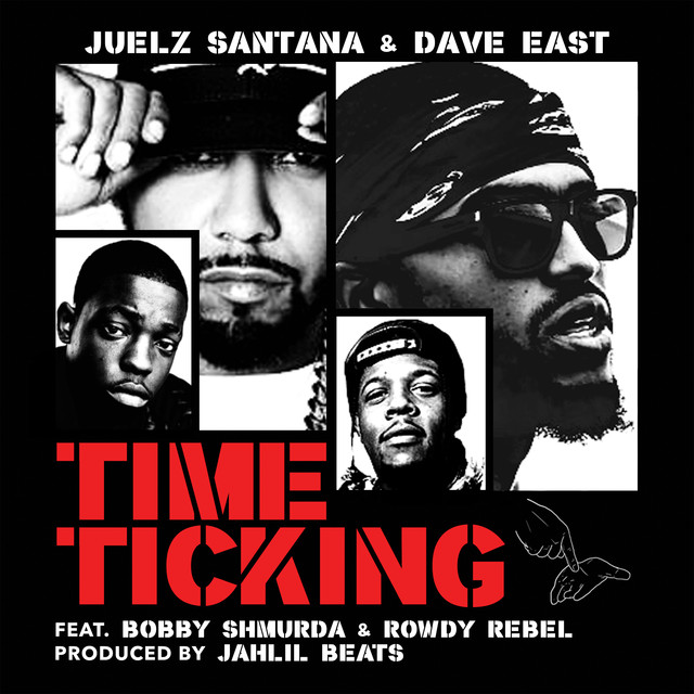 time ticking album by juelz santana dave east lyreka