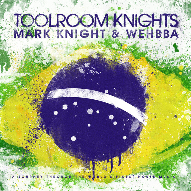 Toolroom Knights Brasil Mixed by Mark Knight & Wehbba