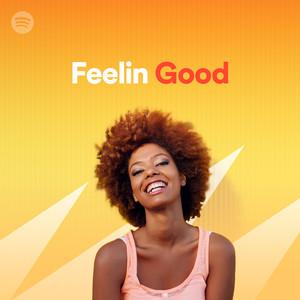 Feelin' Goodのサムネイル