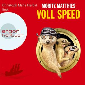 Voll Speed (Gekürzte Fassung) Audiobook