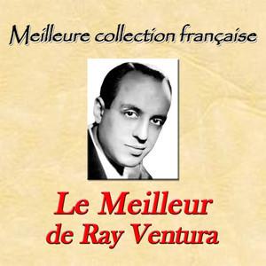 Meilleure collection française: le meilleur de Ray Ventura