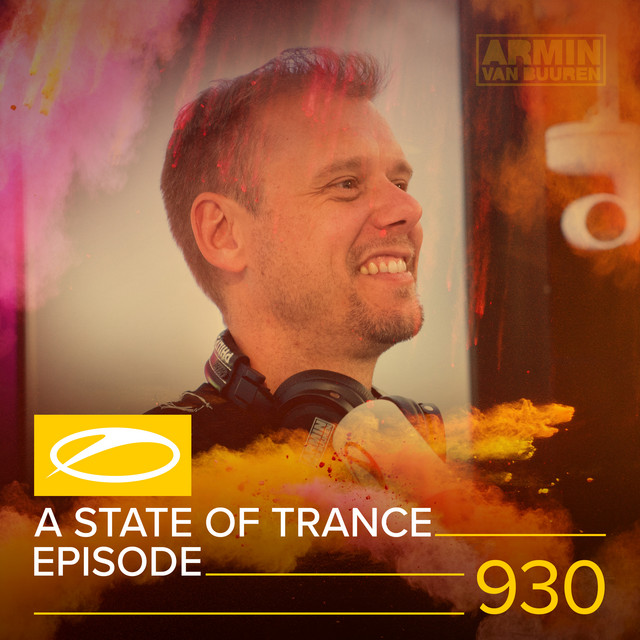 Album cover for ASOT 930 - A State Of Trance Episode 930 by Armin van Buuren, Armin van Buuren ASOT Radio