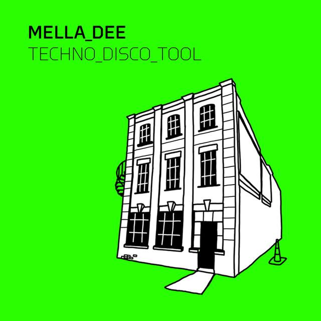 Techno Disco Tool - Mella Dee