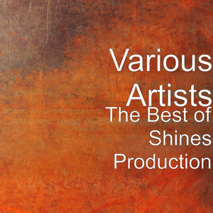 The Best of Shines Production Vol.1