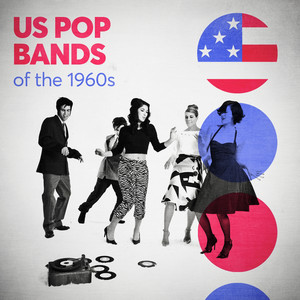 US Pop Bands of the 1960s