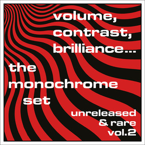 Volume, Contrast, Brilliance... Unreleased & Rare, Vol. 2 album