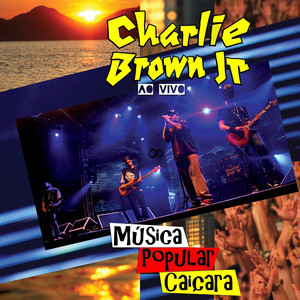 Música Popular Caiçara  - Charlie Brown Jr.
